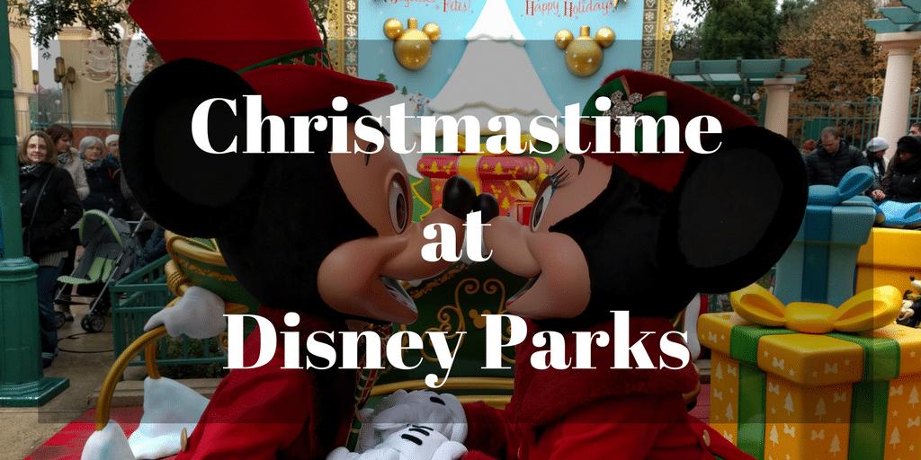 Christmastime at Disney Parks
